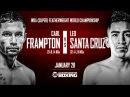 Leo Santa Cruz vs Carl Frampton II (Highlights)