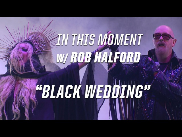 In This Moment Rob Halford Perform 'Black Wedding' (Billy Idol) - 2017 Loudwire Music Awards