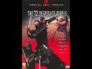 72 отчаянных мятежника / The 72 Desperate Rebels