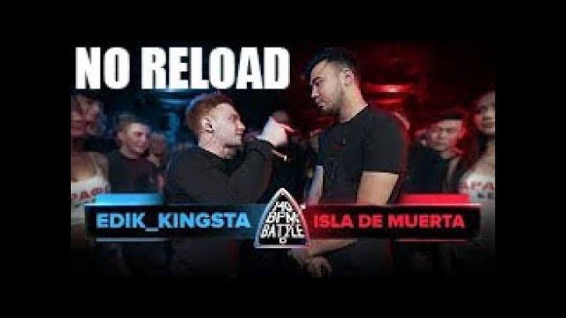 140 BPM BATTLE: EDIK_KINGSTA X ISLA DE MUERTA(NO RELOAD)