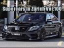 Supercars in Zürich Vol 100** Aventador SV Huracan S850 Brabus GT Street R 458 Aperta F12