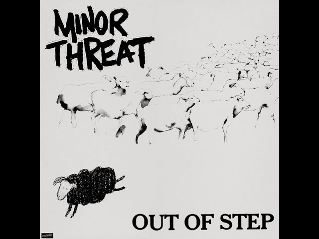 Minor Threat - Out of Step (Full Album)