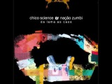 Chico Science &amp Na