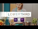 Create a Lower Third in After Effects use it in Premiere Pro with Live Text Templates