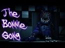 [SFM FNAF] The Bonnie Song - FNaF 2 Song by Groundbreaking