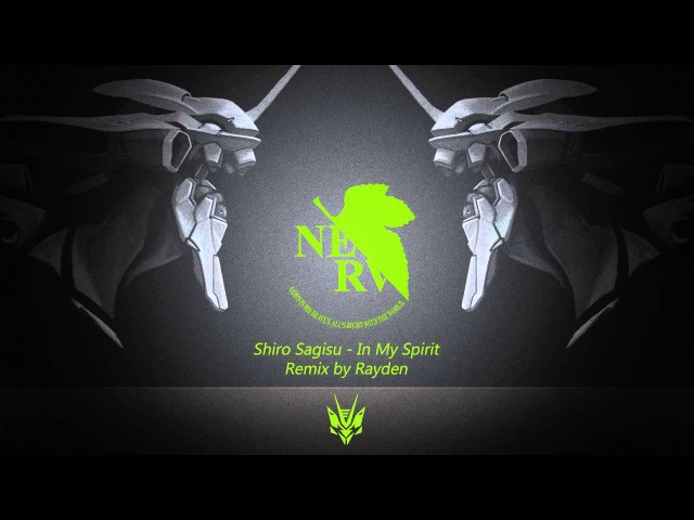 Shiro Sagisu - In My Spirit [Drum Bass] (Rayden Remix) [Remake]