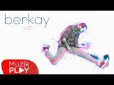 Berkay - Yaz (Official Audio)