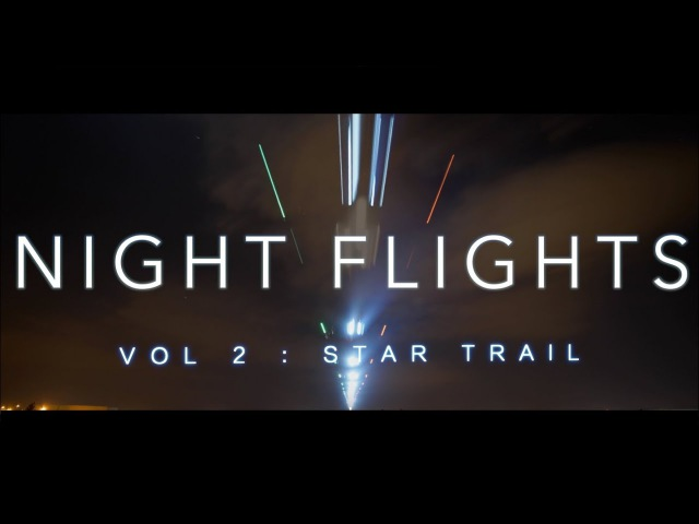 Night Flights Vol 2 Star Trail