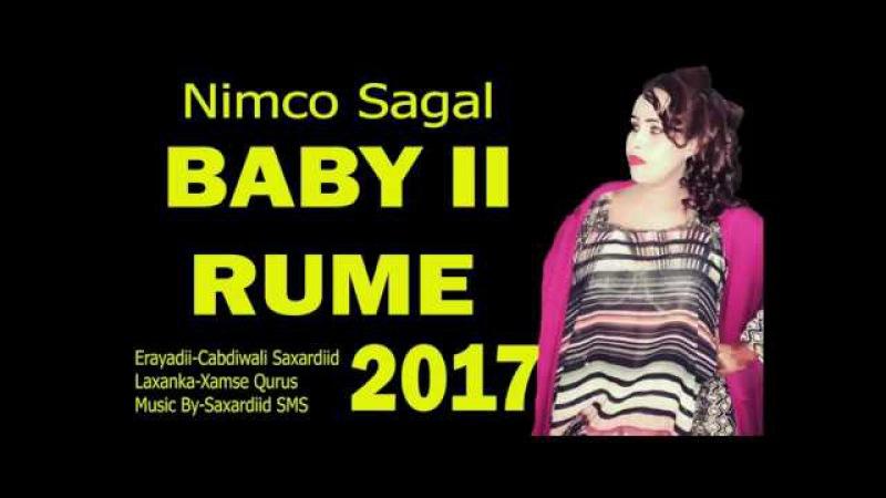 NIMCO SAGAL 2017 HEES CUSUB BABY II RUME YAAB Official HD