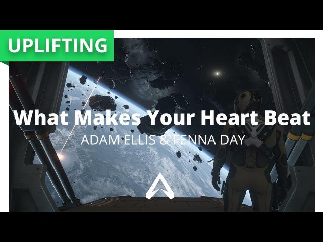 Adam Ellis Fenna Day - What Makes Your Heart Beat (Club Mix)