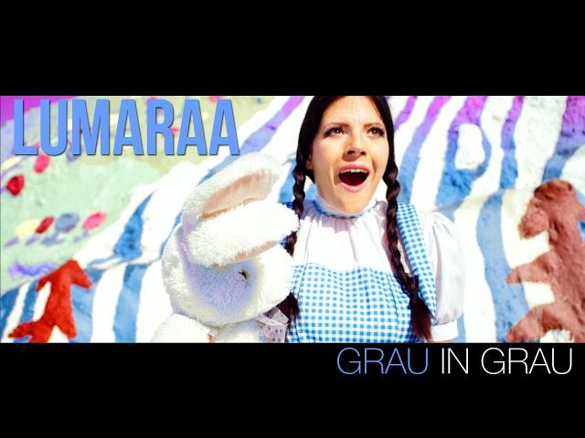 LUMARAA ✖️ GRAU IN GRAU ✖️ [Official Video] ► Album-VÖ 10/03/17◄