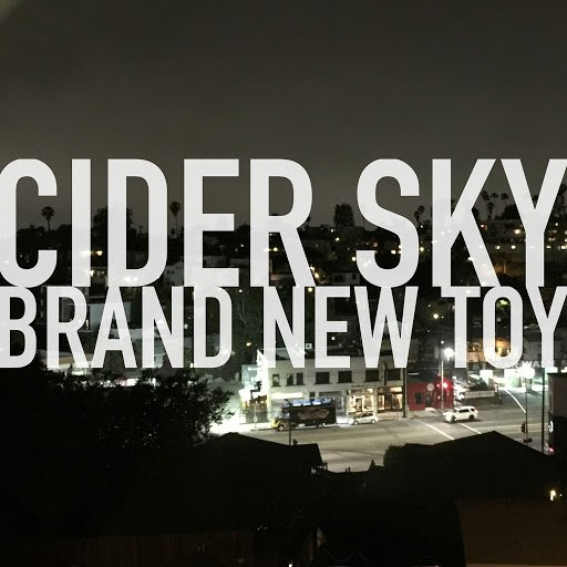 Cider Sky альбом Brand New Toy