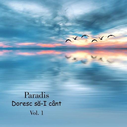 Paradis альбом Doresc să-I cânt, Vol. 1
