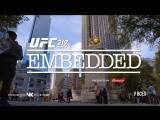 UFC 217 Embedded  Vlog Series - Episode 6 [RUS]