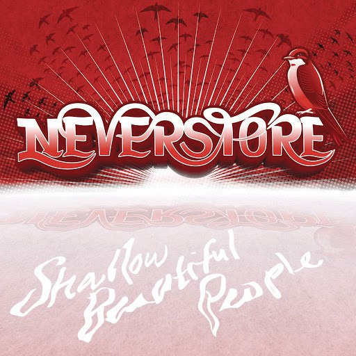 Neverstore альбом Shallow Beautiful People