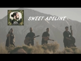 Avi Kaplan - SWEET ADELINE - AVRIEL THE SEQUOIAS