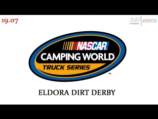 Nascar Camping World Truck Series, Этап 11 - Eldora (Fox, HD 720p, ) Русская озвучка, 545TV, A21 Network