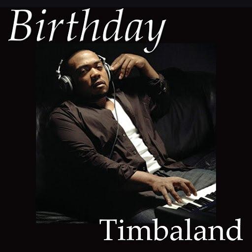 Timbaland альбом Birthday