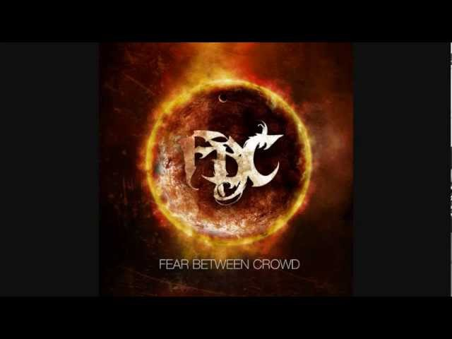 Fear Between Crowd - Something Wrong