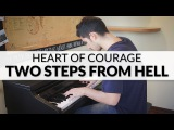 Two Steps From Hell - Heart Of Courage  Piano Cover