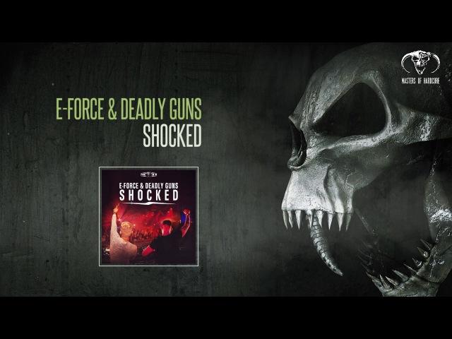 E-Force Deadly Guns - Shocked