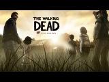 The Walking Dead Ходячие Мертвецы Прохождение ►НАПАДЕНИЕ◄ Часть 2 Сезон 1 Эпизод 1