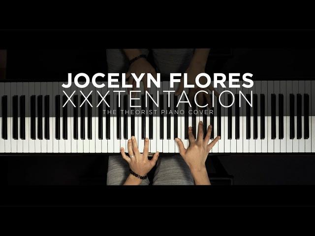 XXXTENTACION - Jocelyn Flores ft. Potsu Shiloh Dynasty | The Theorist Piano Cover » Freewka.com - Смотреть онлайн в хорощем качестве