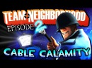 Team Neighborhood Episode 2 Cable Calamity