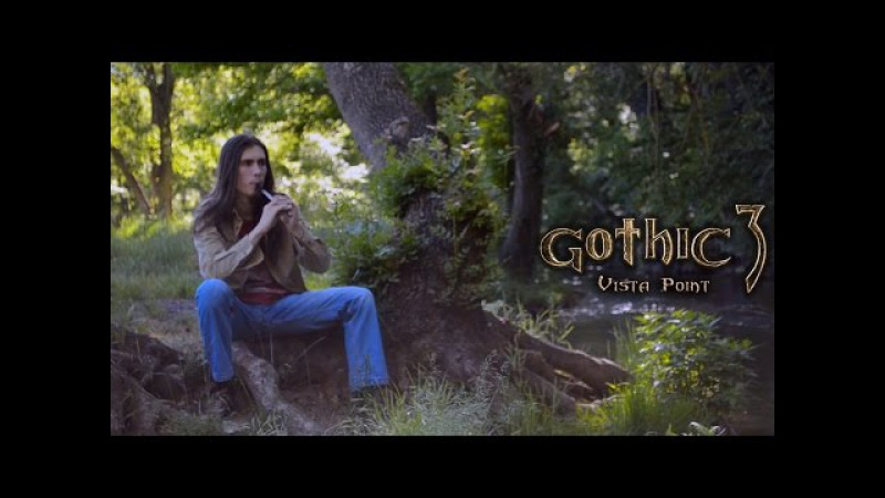 Gothic 3 - Vista Point - Cover by Dryante (Kai Rosenkranz)