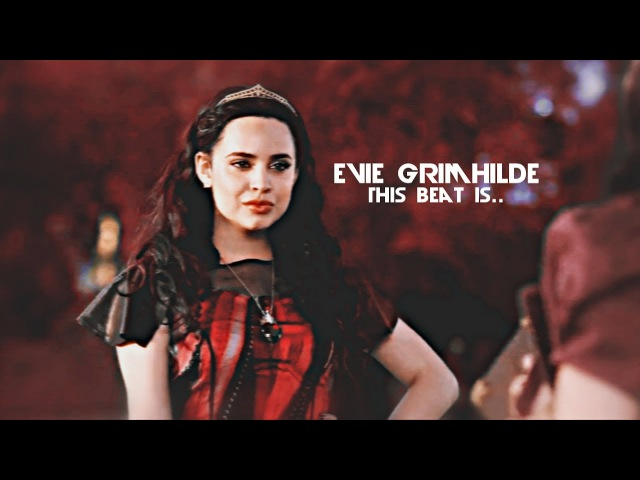 ●Evie Grimhilde | ❝This beat is..❞