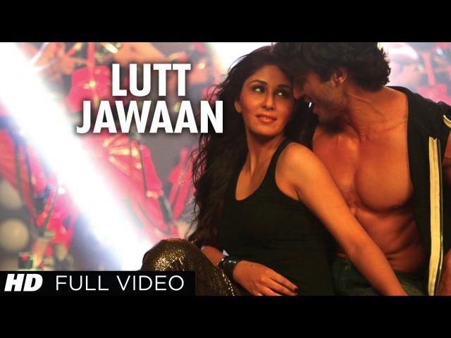 Lutt Jawaan Commando Full Video Song Vidyut Jamwal Pooja Chopra