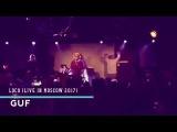 Guf - Loco (Маугли II) (Live In Moscow 2017) [By Judio Mestizo]