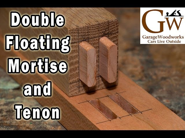 Double Floating Mortise Tenon