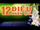 12 Điều luật Nhân Quả bất kỳ ai cũng phải biết để Giàu sang tránh Tai Ương cho cả Gia Đình