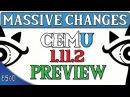 Cemu 1.11.2 Improvements | Wii U Emulation