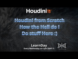 LearnDay - Houdini from Scratch for New Users