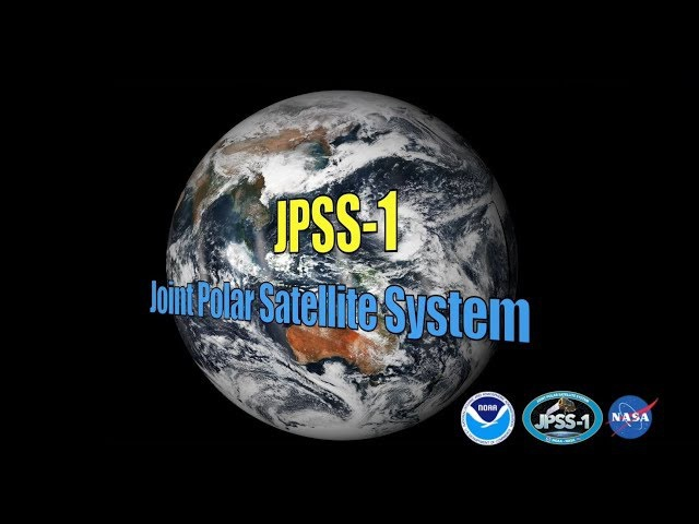 The World of NOAA's JPSS-1 Satellite, Now Known as NOAA-20!