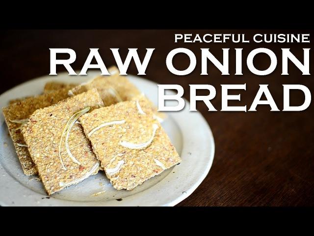 Oil free Onion Bread (raw vegan) ☆ オニオンブレッド