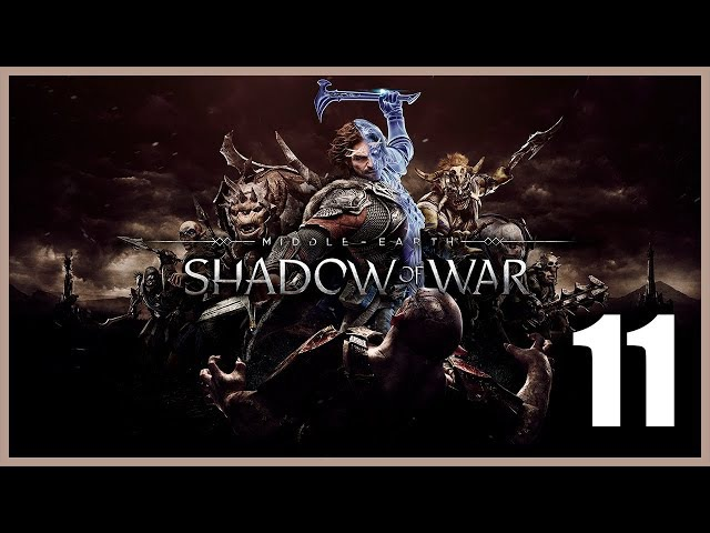 La Tierra Media: Sombras de Guerra - Parte 11 Español - Walkthrough / Let's Play