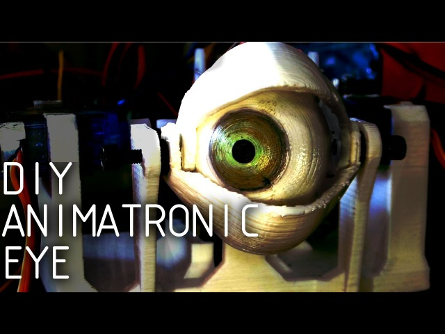 DIY Animatronic Eye Mechanism 3D Printed
