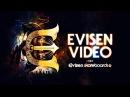 EVISEN VIDEO Official Trailer 2 2017