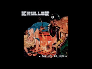 Krullur - Blown To Oblivion (taken from the release ...Failure To Comply on Horror Pain Gore Death)
