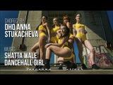 SHATTA WALE - DANCEHALL GIRL CHOREO BY DHQ ANNA STUKACHEVA