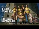 SHATTA WALE DANCEHALL GIRL CHOREO BY DHQ ANNA STUKACHEVA
