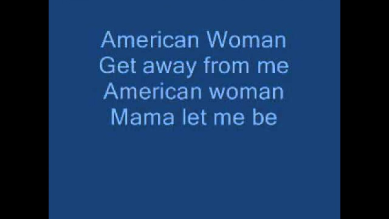 American Woman The Guess Who