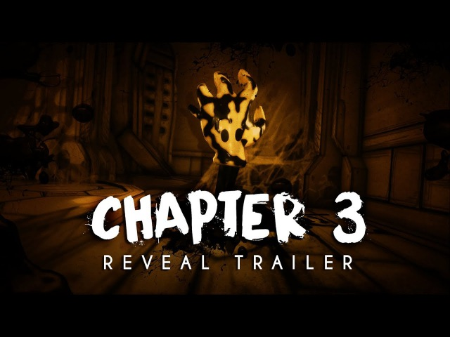 Bendy and the Ink Machine Chapter Three Reveal Trailer 2017