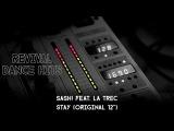 Sash! Feat. La Trec - Stay (Original 12'') HQ