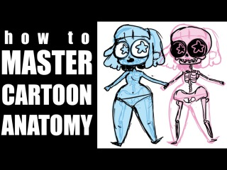 HOW TO MASTER CARTOON ANATOMY [My Top Tips and Tricks]