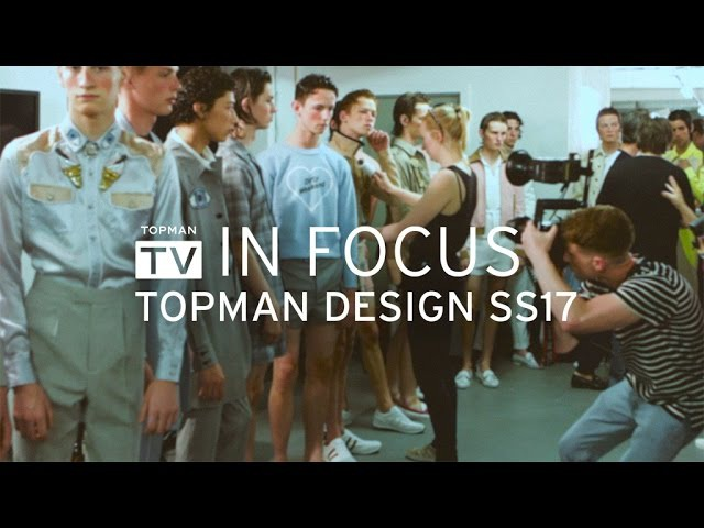 IN FOCUS | TOPMAN DESIGN SS17
