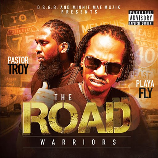 Pastor Troy альбом The Road Warriors